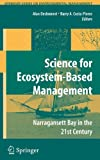 Science of Ecosystem-based Management: Narragansett Bay in the 21st Century (Springer Series on Environmental Management)