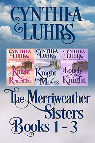 Merriweather Sisters Medieval Time Travel Romance Boxed Set Books 1-3 (Merriweather Sisters Time Travel Romance Book 4) (English Edition) -