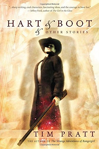 Hart & Boot and Other Stories by Tim Pratt (January 01,2007)