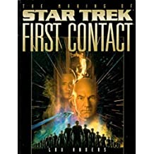 The Making of Star Trek: First Contact by Lou Anders (1996-08-02)