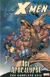 X-Men: Complete Age Of Apocalypse Epic Book 1 TPB: Complete Age of Apocalypse Epic Bk. 1 (X-Men: The Complete Age of Apocalypse Epic)