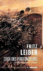 Ceux des profondeurs de Fritz Leiber