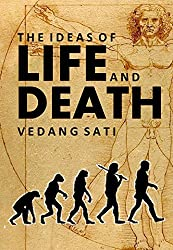 The Ideas of Life and Death (English Edition)