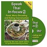 Scarica Libro Speak Thai Infocus 2 Food Menu Decoding Eating Conversation with DVD (PDF,EPUB,MOBI) Online Italiano Gratis