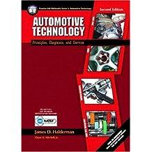 Automotive Technology: Principles, Diagnosis, and Service
