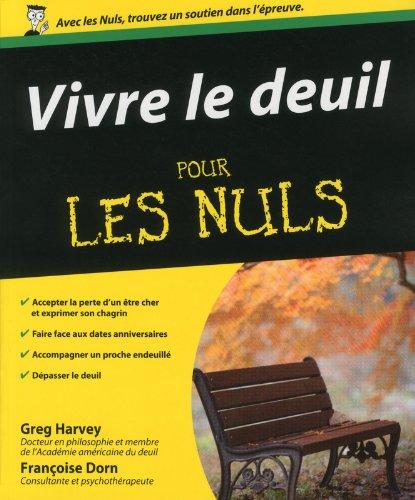 Vivre le deuil pour les Nuls par Greg HARVEY