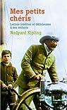 Mes petits chéris - Lettres inédites et délicieusee à ses enfants par Kipling