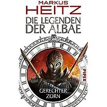Die Legenden der Albae: Gerechter Zorn