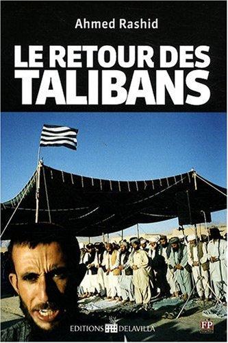 Le retour des talibans par Ahmed Rashid
