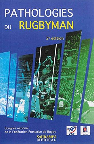 Pathologies du rugbyman par Jean-Philippe Hager