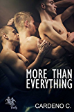 More Than Everything: A MMM Contemporary Gay Romance (Family Collection)
