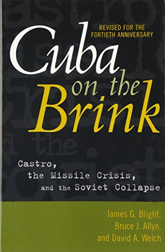 Cuba on the Brink: Castro, the Missile Crisis and the Soviet Collapse