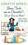 Scarica Libro Senza Tacchi Non Mi Concentro (PDF,EPUB,MOBI) Online Italiano Gratis