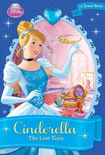 erella: The Lost Tiara (Disney Princess Chapter Books) by Richards, Kitty, Disney Book Group (2012) Paperback (Cinderella Tiara)