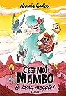 C'est moi, Mambo, la lama mégalo ! par Gadiou