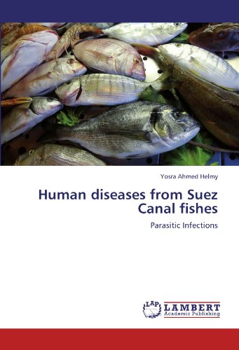 Human diseases from Suez Canal fishes por Yosra Ahmed Helmy