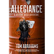 Allegiance: A Jackson Quick Adventure (English Edition)
