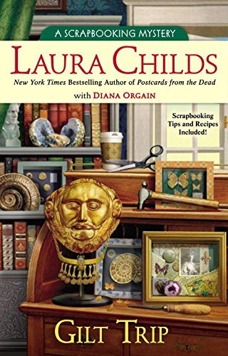 Gilt Trip (A Scrapbooking Mystery) by Laura Childs (2013-10-01)