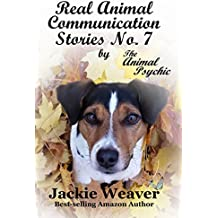 Real Animal Communication Stories No.7: by The Animal Psychic