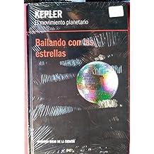 Kepler. El movimiento planetario. Bailando con las estrellas