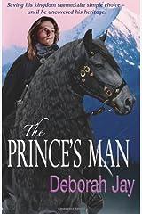 By Deborah Jay - The Prince's Man: 1 (The Five Kingdoms) Paperback