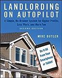Landlording on AutoPilot: A Simple, No-Brainer System - Best Reviews Guide