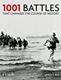 1001: Battles That Changed The Course of History