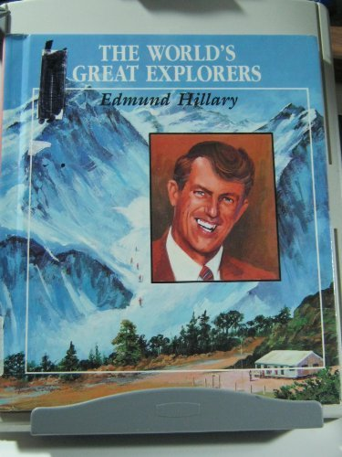 edmund-hillary-worlds-great-explorers