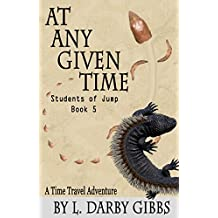 At Any Given Time (Students of Jump Book 5)