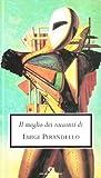 Scarica Libro Il meglio dei racconti (PDF,EPUB,MOBI) Online Italiano Gratis