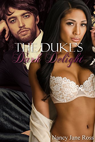 The Duke's Dark Delight