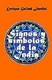 Signos y símbolos de la India (La India milenaria)
