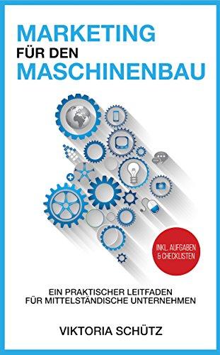 Maximale Stärke-erste Hilfe (Marketing für den Maschinenbau: Ein praktischer Leitfaden für mittelständische Unternehmen)