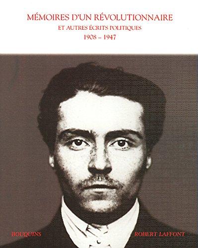 Mémoires d'un révolutionnaire et autres écrits politiques