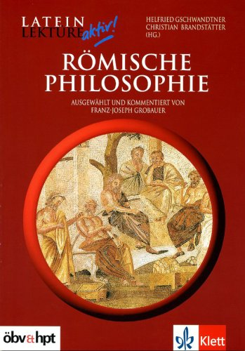 Römische Philosophie (Latein Lektüre aktiv!)