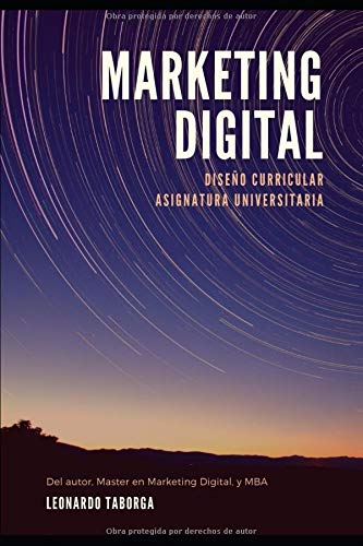 Marketing Digital: Diseño Curricular Asignatura Universitaria por MBA Leonardo Gabriel Taborga Jironda