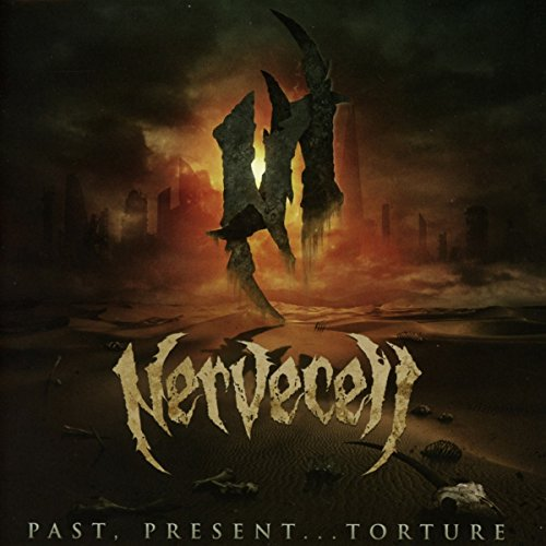Nervecell: Past,Present...Torture (Audio CD)