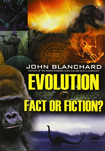 Evolution: Fact or Fiction? (Popular Christian Apologetics Collections)
