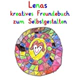Lenas kreatives Freundebuch zum Selbstgestalten: personalisierte Freundebücher mit Wunschnamen