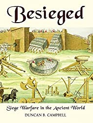Besieged: Siege Warfare in the Ancient World (General Military) by Duncan B Campbell (2006-09-26)