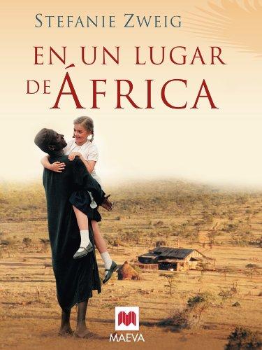 En un lugar de África (Memorias) por Stefanie Zweig