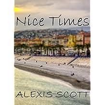 Nice Times (English Edition)