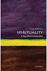 Spirituality: A Very Short Introduction (Very Short Introductions Book 336) Kindle Edition