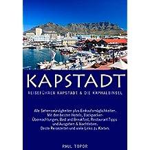 Reiseführer Kapstadt & Die Kaphalbinsel: Hunderte praktischer Tipps, Telefonnummern, Internetadressen und Direktlinks zu Google Maps.