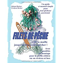 Filets de Peche, ... de la Maille Jusqu'au Filet Pret a Pecher !