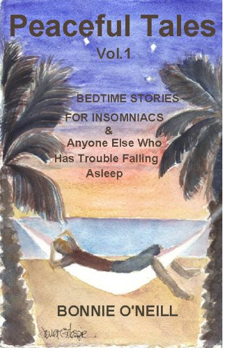 PEACEFUL TALES - Bedtime Stories For Insomniacs & Anyone Else Who Has Trouble Falling Asleep