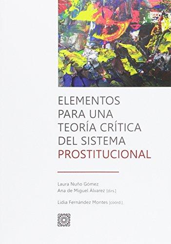 Elementos para una teoría crítica del sistema prostitucional