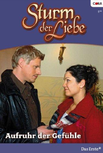 Sturm der Liebe 44: Aufruhr der Gefühle [Kindle Edition]