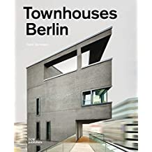 Townhouses Berlin. Construction and Design Manual