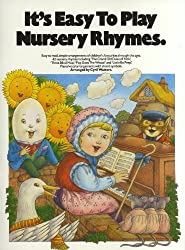 It's Easy To Play Nursery Rhymes (It's Easy to Play) Words & Music for Piano by Cyril Watters (1992-01-01)